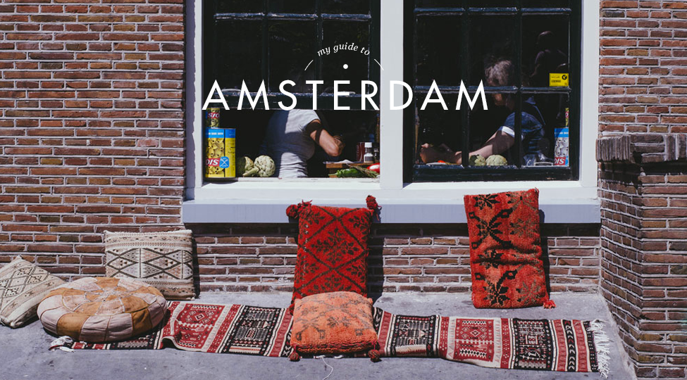 My Guide to Amsterdam